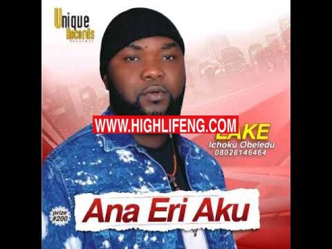 Lake (Ichoku Obeledu) - Ife Onye Metalu | Latest Songs 2020