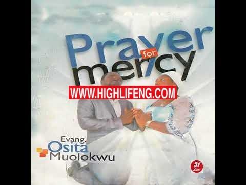 Evang. Osita Muolokwu - Prayer for Mercy | Latest Igbo Gospel Audio Music