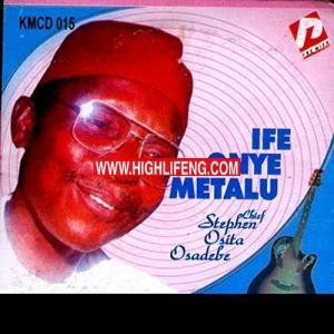 Chief Stephen Osita Osadebe - Onyinye Chukwu ka Echiebuka (Onyemaechi) | Igbo Highlife Music