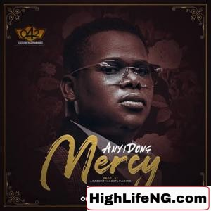 Anyidons - Mercy (Igbo Gospel Highlife Songs)