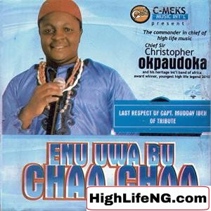 Chief Sir Christopher Okpaudoka - Top 10m Special