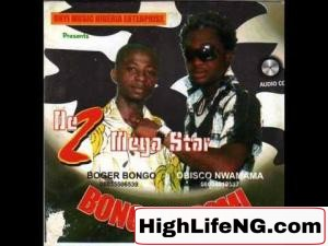Bogar Bongo ft. Obisco Nwamama - Ebelam