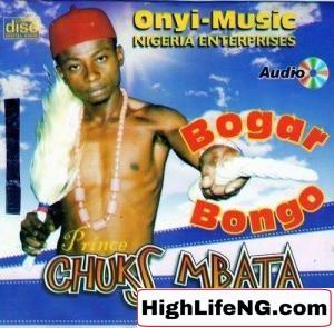 Bogar Bongo - Egwu Abaraka   Igbo Bongo Songs