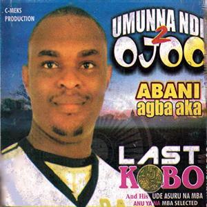 Last Kobo - Ifedi Mma Si Nachi (Igbo Highlife Music Audio)