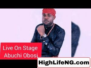 Abuchi Obosi - Live On Stage | Live Performance