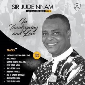 Best of Jude Nnam Dj Mixtape (All Songs by Jude Nnam Audio) | Latest Sir Jude Nnam Catholic songs 2020 Music, Albums and DJ Mix Mixtapes