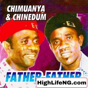 Chimuanya and Chinedum - Uwa Ozuru Onye (Owerri Bongo Songs)