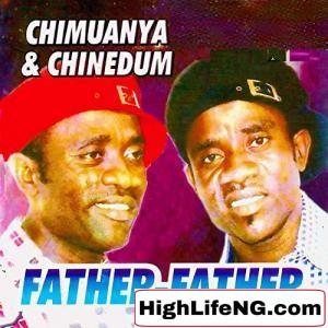 Chimuanya and Chinedum - Uche Chukwu (Owerri Bongo Music)