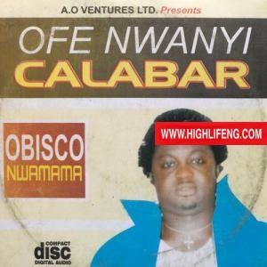 Obisco Nwamama - Egwu Ukwu