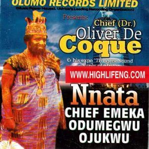 Chief Dr Oliver De Coque - Nnata Chukwuemeka Odumegwu Ojukwu