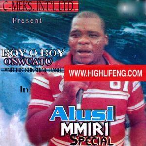 FULL ALBUM: Boy O Boy Onwuatu - Alusi Mmiri Special
