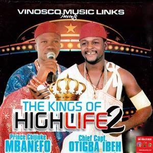 Prince Chijioke Mbanefo ft. Chief Capt. Otigba Ibeh - (Ogoo) Onye Merelu Ogoo