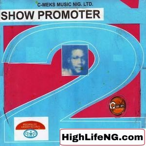 Show Promoter - OLU ITE (PART 1)