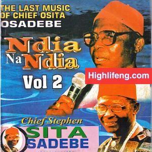 Chief Stephen Osita Osadebe - Chukwu Dum Eje