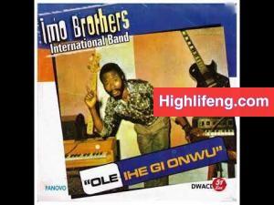 Imo Brothers International Band - Agbaba Nime Jehovah