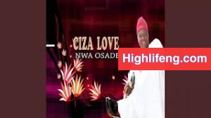 Ciza Love Nwa Osadebe - Ogem No Nkiti