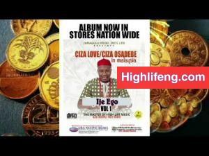Ciza Love Nwa Osadebe - Ije Ego