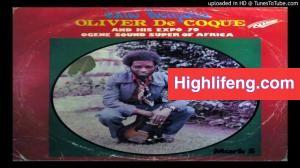Oliver De Coque - Ife Uwa Abu Nike \ Nke Chi Nyelu onye