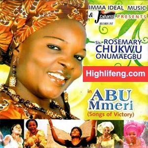 Rosemary Chukwu Onumaegbu - Abu Mmeri