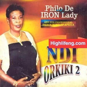 Philo De Iron Lady - Nwata Tika Uteh