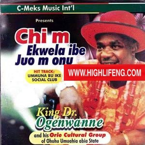 King Dr Ogenwanne - Ummuna Bu Ike Social Club of Nigeria