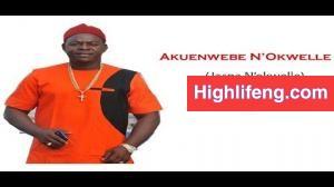 Chief Onyenze Nwa Amobi - AKUENWEBE Na Okwelle (JASPA NOKWELLE)