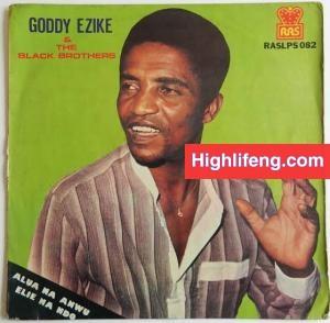 Goddy Ezike - Onye Akwuchina Uzo (Igbo Highlife Songs)