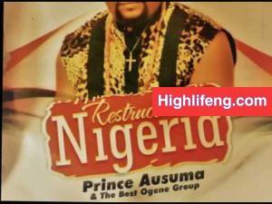 Prince Ausuma Malaika - Restructure Nigeria | Best Ogene Igbo Music 2020