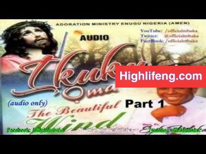Rev. Father Ejike Mbaka - Ikuku Oma (The Beautiful Wind) | Full Album