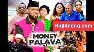 Chief Onyenze Nwa Amobi - MONEY PALAVA (MOVIE SOUNDTRACK)