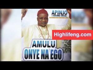 Apinjo Oduma - Amulu Onye Na Ego