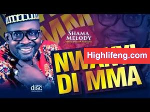 Sharma Melody - Nwanyi Di Mma (Motor Mixture)
