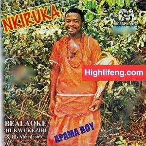 Ibealoke Chukwukezili & His Anaedeonu - Apama