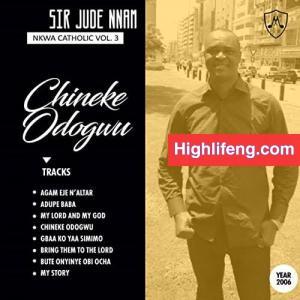 Jude Nnam - Chineke Odogwu | Latest Igbo Christian Songs 2020