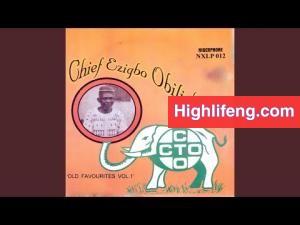 Chief Akunwafor Ezigbo Obiligbo - Ogalanya