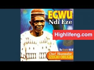 Chief Akunwafor Ezigbo Obiligbo - Chinaemere