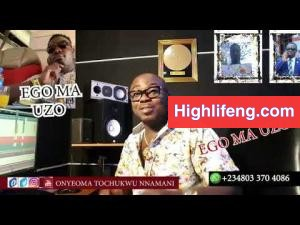 Onyeoma Tochukwu Nnamani - Ego Ma Uzo (Latest Biafra Highlife Music 2020)