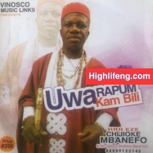 H.R.H Eze Chijioke Mbanefo - Karisia