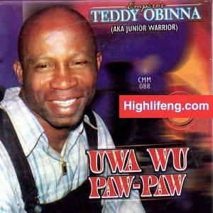 Emperor Teddy Obinna - Gwupiti Na Azu (Kwampete N'Azu)