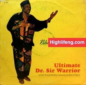 Dr Sir Warrior ft. Oriental Brothers - Nke Onye Diri Ya