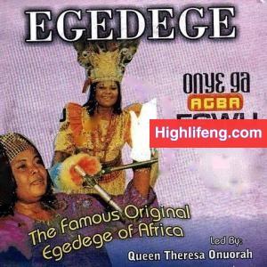 Queen Theresa Onuorah - Bia Gbalum Egwu Egedege