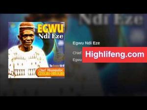 Chief Akunwafor Ezigbo Obiligbo - Egwu Ndi Eze