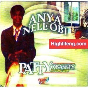 Patty Obassey - Anya Nele Obi