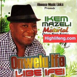 Ikem Mazeli - Ani Onitsha Kanga (Remix)