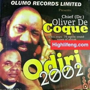 Chief Oliver De Coque - Odiri 2002
