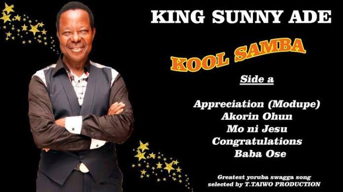 KING SUNNY ADE - Appreciation (Kool Samba ALBUM)