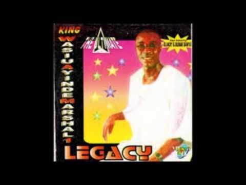 King Wasiu Ayinde Marshal - Legacy (Latest Fuji Music)
