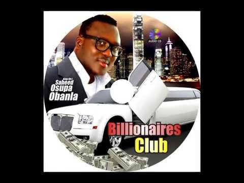 Saheed Osupa - Billionaires Club