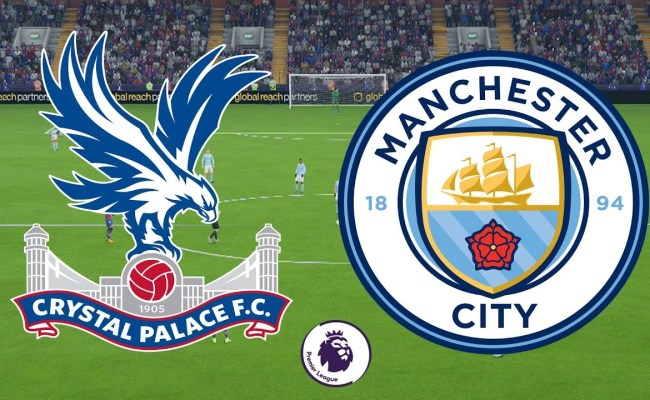 Crystal Palace Vs Manchester City Preview Predictions