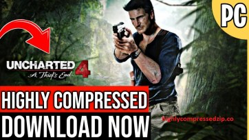 """Download """"UNCHARTED 4"""" Highly Compressed PC Game"""